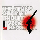 The String Quartet Tribute to Velvet Revolver by Vitamin String Quartet