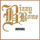 Revival by Bizzy Bone