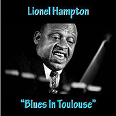 Blues in Toulouse by Lionel Hampton
