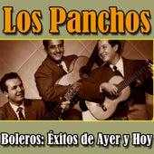Los Panchos Boleros: Éxitos de Ayer y Hoy by Los Panchos