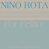 For Fellini by Nino Rota