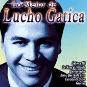 Lo Mejor de Lucho Gatica by Lucho Gatica