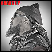 Crank Up by Pastor Troy