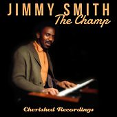 The Champ by Jimmy Smith