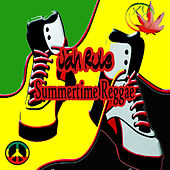 Jah Rule Summertime Reggae by Various Artists