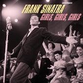 Girls, Girls, Girls by Frank Sinatra