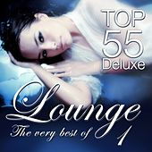 Lounge Top 55 Deluxe - The Very Best Of, Vol. 1 (The Original) by Various Artists
