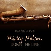 Down the Line by Rick Nelson
