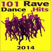 Rave 101 Rave Dance Hits 2014 by Various Artists