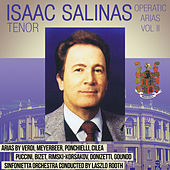 Operatic Arias Vol. II by Isaac Salinas