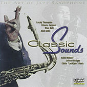 The Art of Jazz Saxophone Classic Sounds von Various Artists