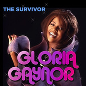 Gloria Gaynor: The Survivor by Gloria Gaynor