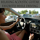 Relaxing Acoustic Guitar Favorites While Driving by The O'Neill Brothers Group
