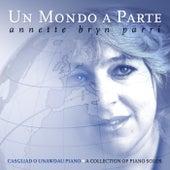 Un Mondo A Parte by Annette Bryn Parri