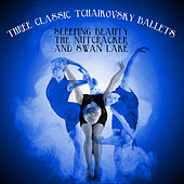 Three Classic Tchaikovsky Ballets: Sleeping Beauty, The Nutcracker, and Swan Lake by Various Artists