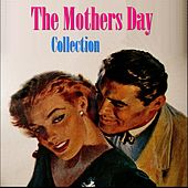The Mothers Day Collection by Various Artists