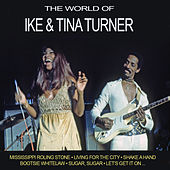 The World of Ike & Tina Turner (Live) by Ike and Tina Turner