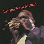 Live At Birdland by John Coltrane