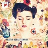Motherland by Khatia Buniatishvili