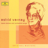 Wagner, Beethoven, Verdi: Astrid Varnay - Complete Opera Scenes and Orchestral Songs on DG by Various Artists
