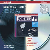 Chopin / Liszt / Mussorgsky / Schubert: The Sofia Recital 1958 by Sviatoslav Richter