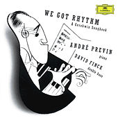 Gershwin: We got Rhythm - A Gershwin Songbook by André Previn