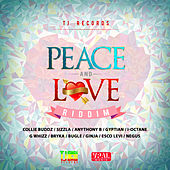 Peace and Love Riddim by Various Artists