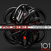 101 Psychedelic Trance Hits 2014 by Various Artists