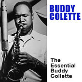 The Essential Buddy Collette by Buddy Collette