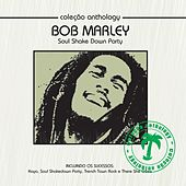 Coleção Anthology - Soul Shake Down Party by Bob Marley