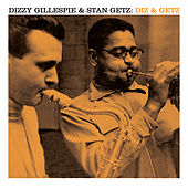 Diz & Getz (Bonus Track Version) by Stan Getz