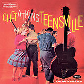 Teensville + Stringin' Along with Chet Atkins (Bonus Track Version) by Chet Atkins
