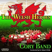The Welsh Heroes by The Cory Band