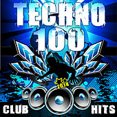 Techno 100 Techno Club Hits 2014 by Various Artists