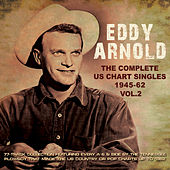 The Complete Us Chart Singles 1945-62, Vol. 2 by Eddy Arnold