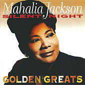 Golden Greats by Mahalia Jackson