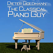 Dieter Goldmann: The Classical Piano Guy by Dieter Goldmann