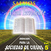 Salmos para el Alma Invidente, Vol. 5 by David & The High Spirit