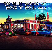 The Early Roots of Rock 'N' Roll, Vol. 2 by Various Artists