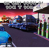 The Early Roots of Rock 'N' Roll, Vol. 1 by Various Artists