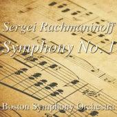 Sergei Rachmaninoff Symphony No. 1 by Boston Symphony Orchestra
