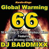 Global Warming Vol. 66 by DJ Baddmixx