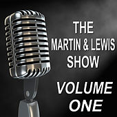 The Martin & Lewis Show - Old Time Radio Show, Vol. One by Dean Martin