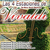 Las 4 Estaciones de Vivaldi by The Royal Vivaldi Orchestra