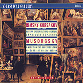 Rimsky-Korsakov: Russian Easter Festival, Capriccio Espagnol - Mussorgsky: Night on Bald Mountain, Pictures at an Exhibition by Various Artists