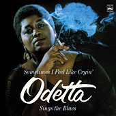 Odetta Sings the Blues / Sometimes I Feel Like Cryin' by Odetta