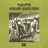 Music Of The Venezuelan Yekuana (Makiritare) Indians by Various Artists