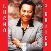 25 Canciones Inmortales, Vol. 2 by Lucho Gatica