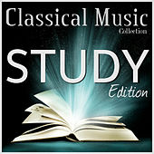 Classical Study Music Collection: Piano Edition - The Greatest Composition of All Time by Various Artists
