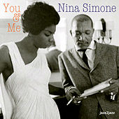 You and Me by Nina Simone